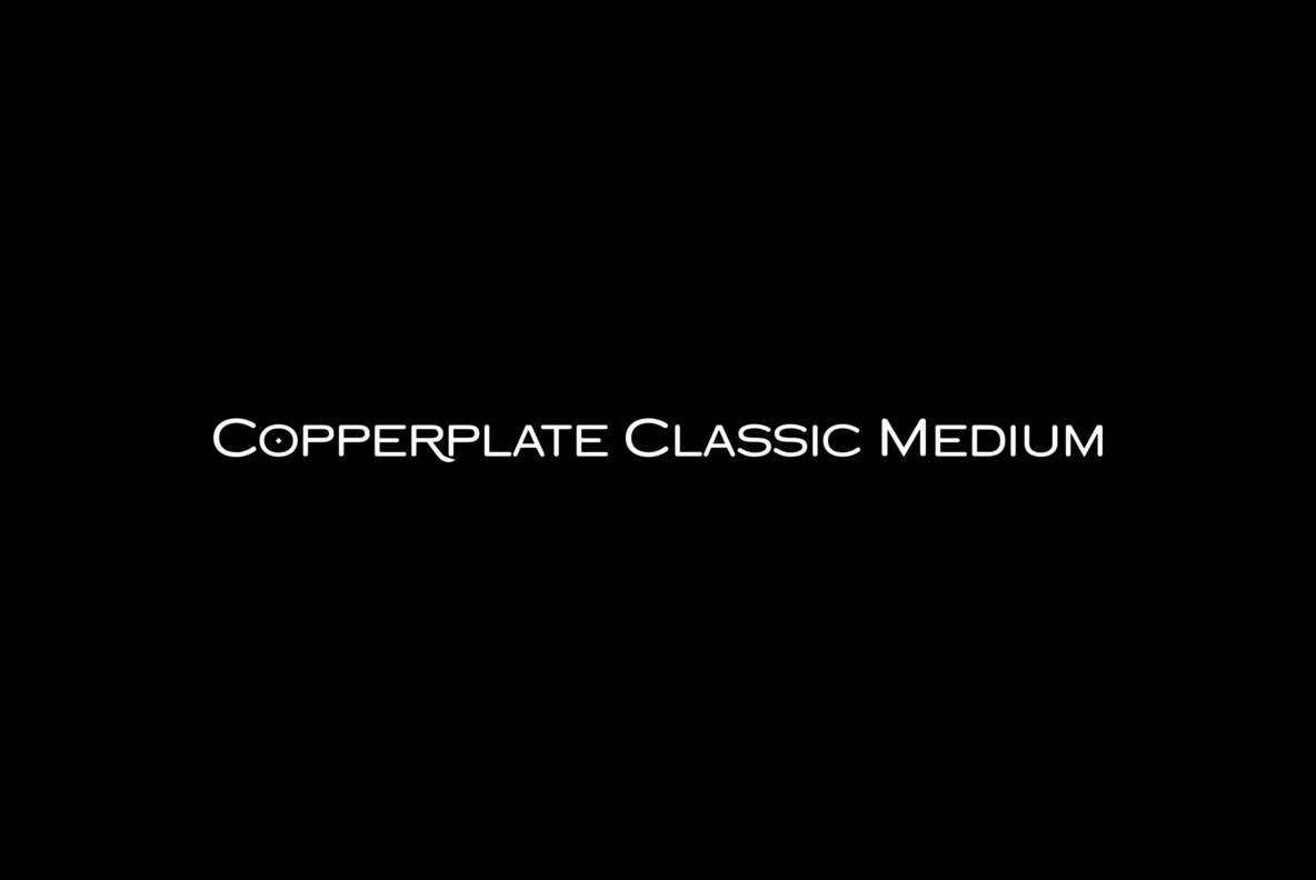 Copperplate Classic Medium
