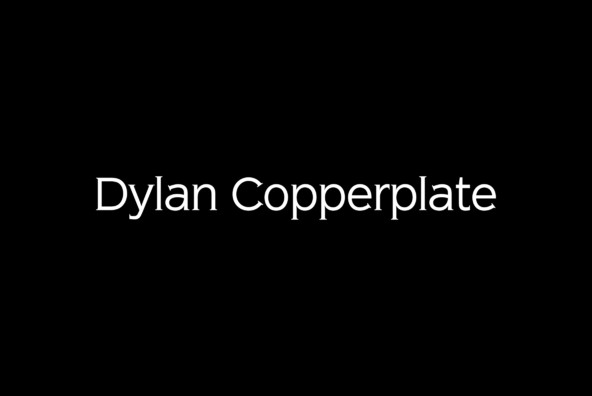Dylan Copperplate