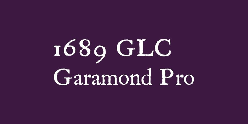 1689 GLC Garamond Pro