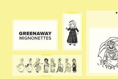 Greenaway Mignonettes