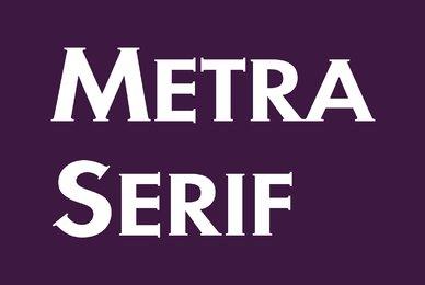 Metra Serif