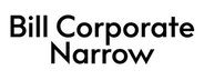 Bill Corporate Narrow
