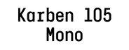 Karben 105 Mono