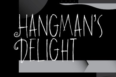 Hangmans Delight