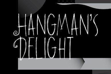 Hangmans Delight
