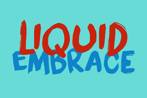 Liquid Embrace