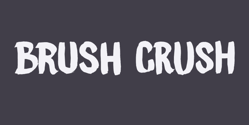 Brush Crush