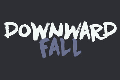 Downward Fall