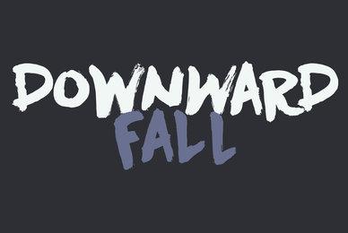 Downward Fall