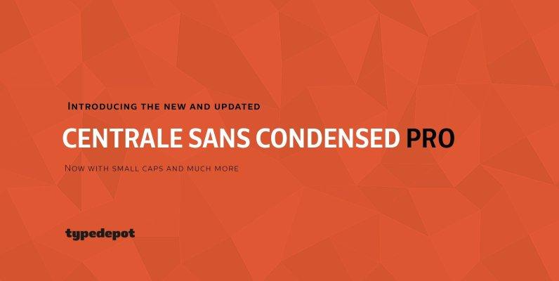 Centrale Sans Condensed Pro