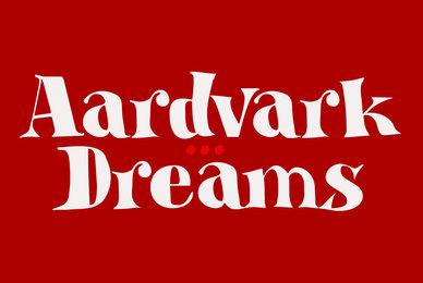 Aardvark Dreams