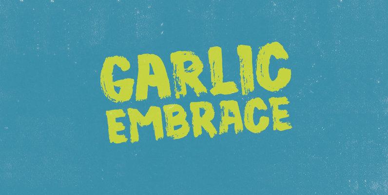 Garlic Embrace