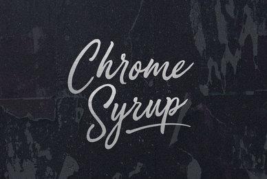 Chrome Syrup