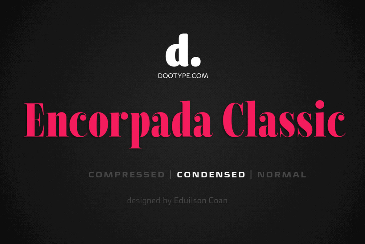 Encorpada Classic Condensed