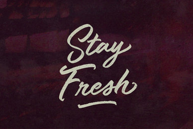 Stay Fresh