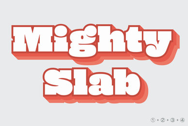 Mighty Slab