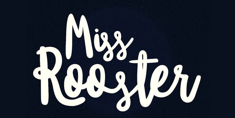 Miss Rooster