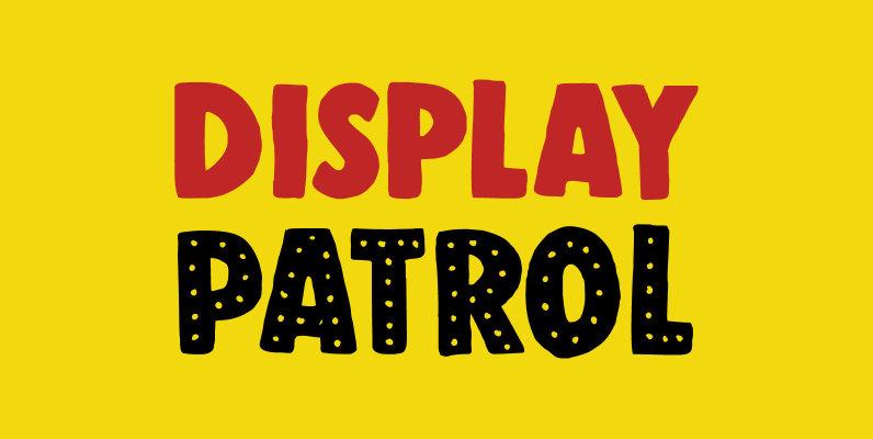 Display Patrol