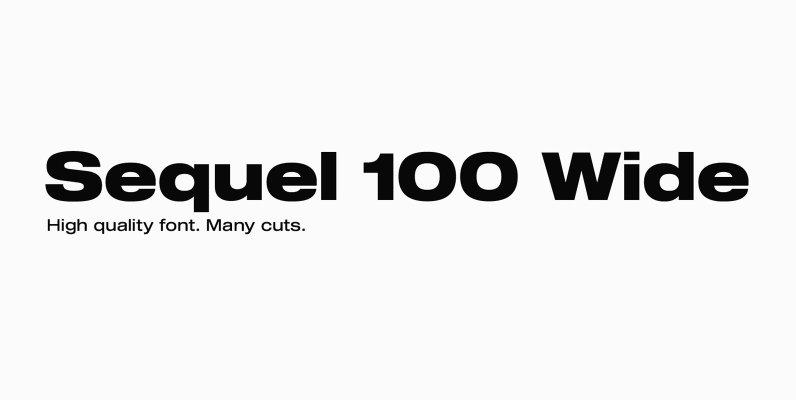 Sequel 100 Wide