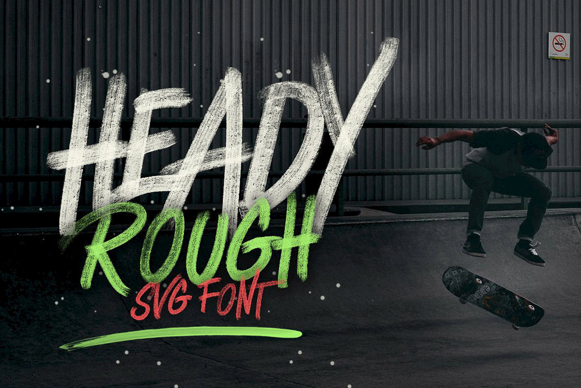 Heady Rough  SVG Font