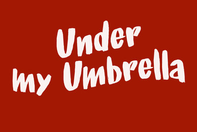 Under My Umbrella