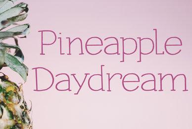 Pineapple Daydream