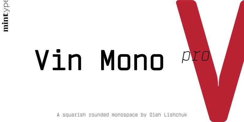 Vin Mono Pro