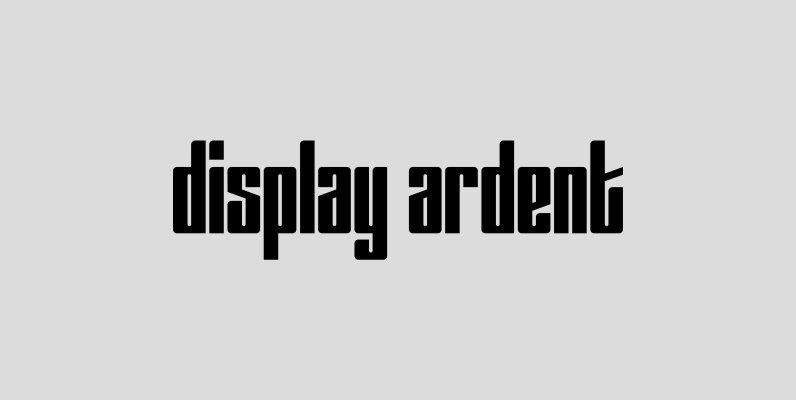 Display Ardent