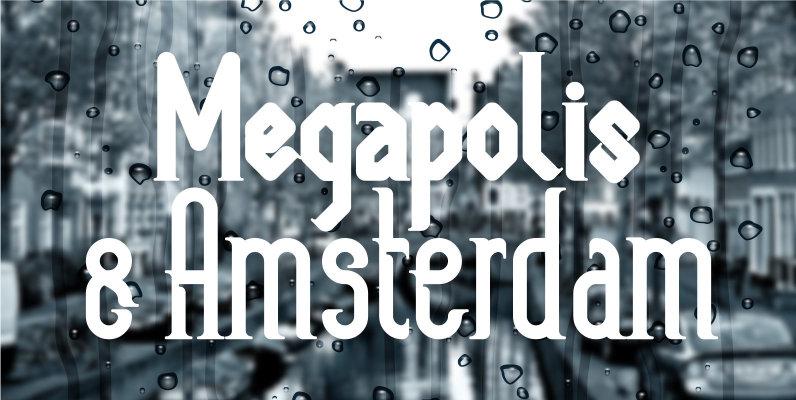 Megapolis and Amsterdam