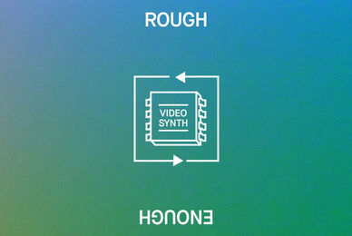 Rough Enough   Video Synth Pack