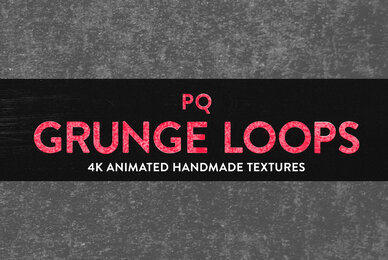 PQ Grunge Loops   4K Animated Textures