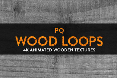 PQ Wood Loops    4K Animated Textures