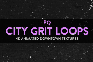 PQ City Grit Loops  4K Animated Textures